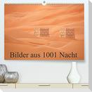 Bilder aus 1001 Nacht (Premium, hochwertiger DIN A2 Wandkalender 2022, Kunstdruck in Hochglanz)