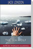 The Sea Wolf (Esprios Classics)