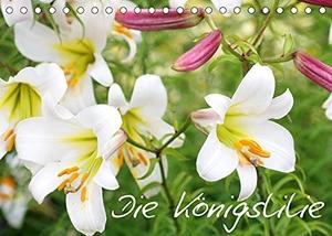Kruse, Gisela. Die Königslilie (Tischkalender 2022 DIN A5 quer) - Eine Hommage an die majestätische Königslilie in wunderschönen Fotos (Monatskalender, 14 Seiten ). Calvendo, 2021.