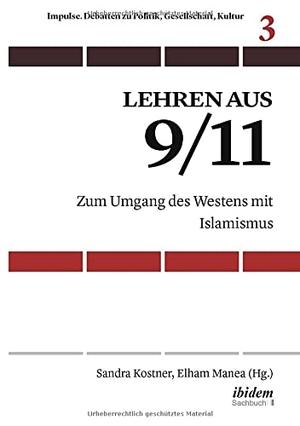 Kostner, Sandra Manea. Lehren aus 9/11. ibidem-Verlag, 2021.
