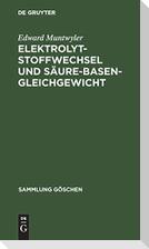 Elektrolytstoffwechsel und Säure-Basen-Gleichgewicht