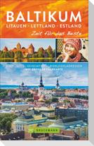 Baltikum. Litauen - Lettland - Estland - Zeit für das Beste