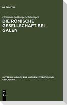 Die römische Gesellschaft bei Galen