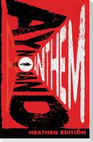 Anthem (Heathen Edition)