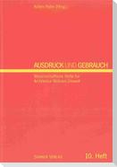 Ausdruck und Gebrauch. Dresdner wissenschaftliche Halbjahreshefte für Architektur - Wohnen - Umwelt / Ausdruck und Gebrauch