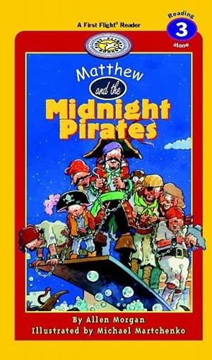 Morgan, Allen. Matthew and the Midnight Pirates. F