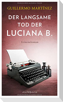 Der langsame Tod der Luciana B