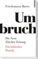 Umbruch. Die Neue Zürcher Zeitung