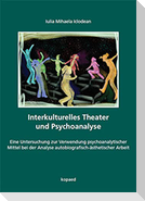 Interkulturelles Theater und Psychoanalyse