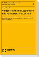 Vergaberechtliche Kooperation und Konkurrenz im Konzern