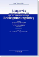 """Bismarcks spanische """"Diversion"""" 1870 und der preußisch-deutsche Reichsgründungskrieg Band III"""