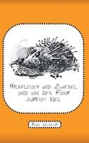 Hackfleisch und Zwiebel sind von der Form zumeist Igel