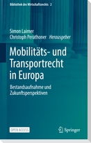 Mobilitäts- und Transportrecht in Europa