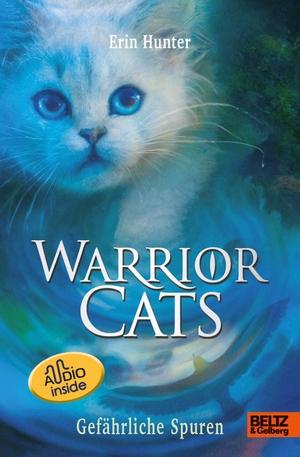 Hunter, Erin. Warrior Cats. Die Prophezeiungen beginnen - Gefährliche Spuren - Staffel I, Band 5 mit Audiobook inside. Beltz GmbH, Julius, 2021.