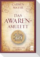 Das Awaren-Amulett