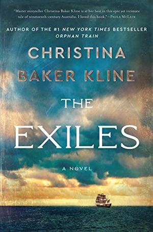 Kline, Christina Baker. The Exiles - A Novel. Harp