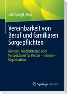 Vereinbarkeit von Beruf und familiären Sorgepflichten