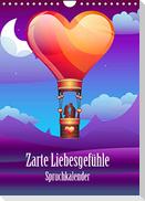 Zarte Liebesgefühle Spruchkalender (Wandkalender 2022 DIN A4 hoch)