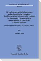 Die verfassungsrechtliche Begrenzung und rechtspolitische Perspektive der elektronischen Aufenthaltsüberwachung im Rahmen der Führungsaufsicht in Deutschland als zusätzlicher Schutzmechanismus.