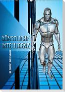 Künstliche Intelligenz - die Zukunft hat begonnen (Wandkalender 2021 DIN A2 hoch)