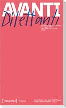 Avanti Dilettanti - Professionalisierung im Feld der zeitgenössischen Kunst