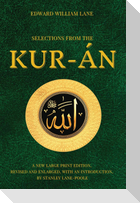 Selections from the Kur-án