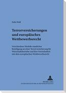 Terrorversicherungen und europäisches Wettbewerbsrecht