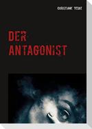 Der Antagonist