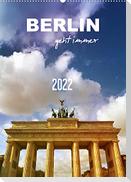 BERLIN geht immer (Wandkalender 2022 DIN A2 hoch)