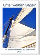 Segel-Nostalgie pur - Mit einem Dreimaster auf der Ostsee (Wandkalender 2022 DIN A2 hoch)