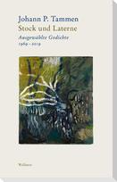 Bd. 1: Stock und Laterne Ausgewählte Gedichte 1969-2019 Bd. 2: Wind und Windporzellan Nachdichtungen. Von Guillaume Apollinaire bis Valentino Zeichen
