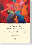 No Country for Nonconforming Women