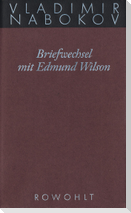 Gesammelte Werke 23. Briefwechsel mit Edmund Wilson 1940-1971