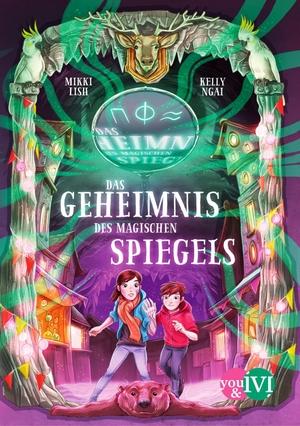 Lish, Mikki / Kelly Ngai. Das Geheimnis des magischen Spiegels. Piper Verlag GmbH, 2021.