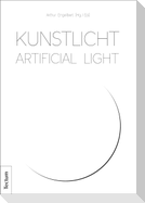 Kunstlicht - Artificial Light
