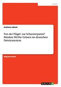 Von der Flügel- zur Scharnierpartei? Bündnis 90/Die Grünen im deutschen Parteiensystem