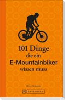 101 Dinge, die ein E-Mountainbiker wissen muss