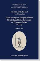 Einrichtung des Krieges-Wesens für die Preußische Infanterie zu Friedens-Zeiten (1773)