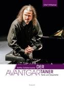 Steffen Schleiermacher. Der Avantgartainer