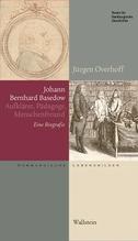 Johann Bernhard Basedow (1724-1790)