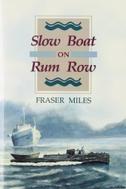 Slow Boat on Rum Row