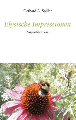 Spiller, Gerhard A.. Elysische Impressionen - Ausg