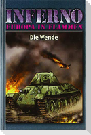 Inferno - Europa in Flammen, Band 5: Die Wende