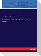 Briefwechsel zwischen Varnhagen von Ense und Oelsner
