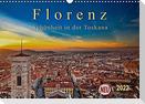 Florenz - Schönheit in der Toskana (Wandkalender 2022 DIN A3 quer)