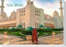 Abu Dhabi - Splendide capitale des Émirats arabes unis (Calendrier mural 2022 DIN A3 horizontal)