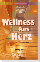 Wellness fürs Herz