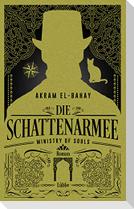 Ministry of Souls - Die Schattenarmee