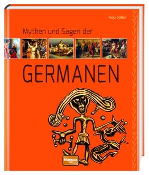Stiller, Anja. Mythen und Sagen der Germanen. Regi