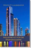 Industrie 4.0 für die Finanzindustrie